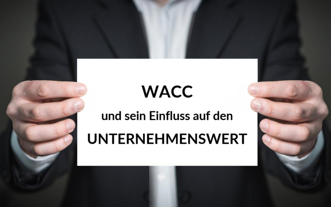 WACC und der Unternehmenswert